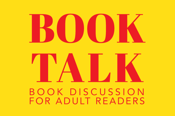 "red text on a yellow background ""book talk discussion for adult readers"""